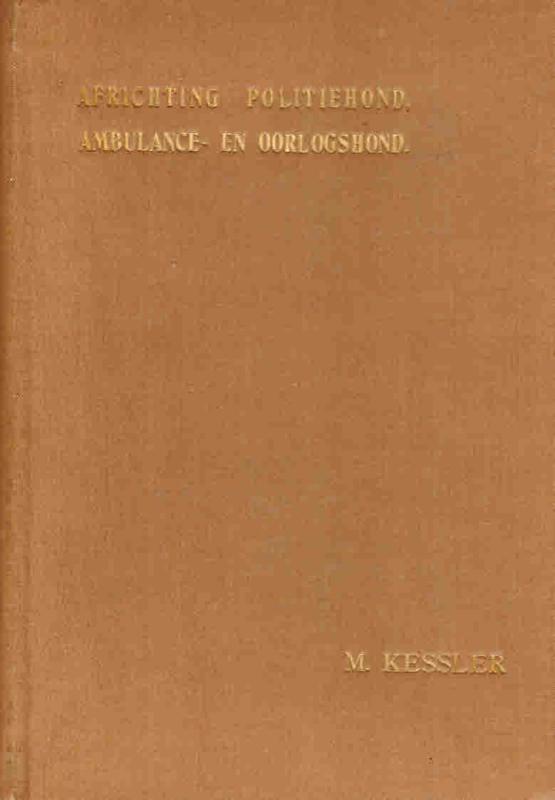 Kessler, M.-Africhting politiehond ambulance en oorlogshond