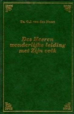 Noort, Ds. G.J. van den-Des Heeren wonderlijke leiding met Zijn volk