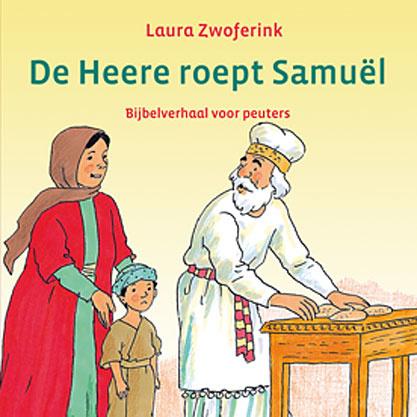 Zwoferink, Laura-De Heere roept Samuel (nieuw)