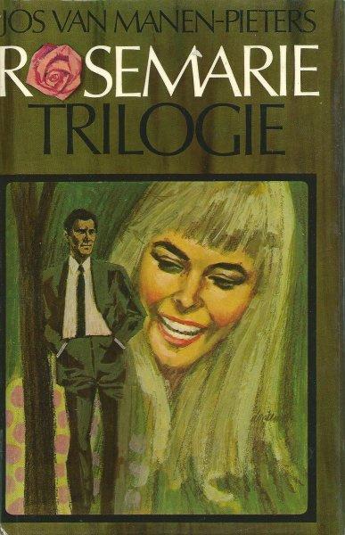 Manen-Pieters, Jos van-Rosemarie Trilogie