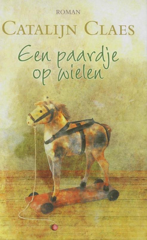 Claes, Catalijn-Een paardje op wielen