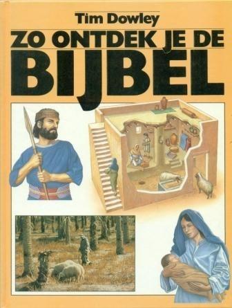 Dowley, Tim-Zo ontdek je de Bijbel