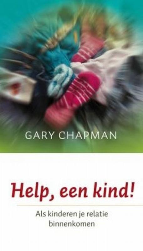 Chapman, Gary-Help, een kind! (nieuw)