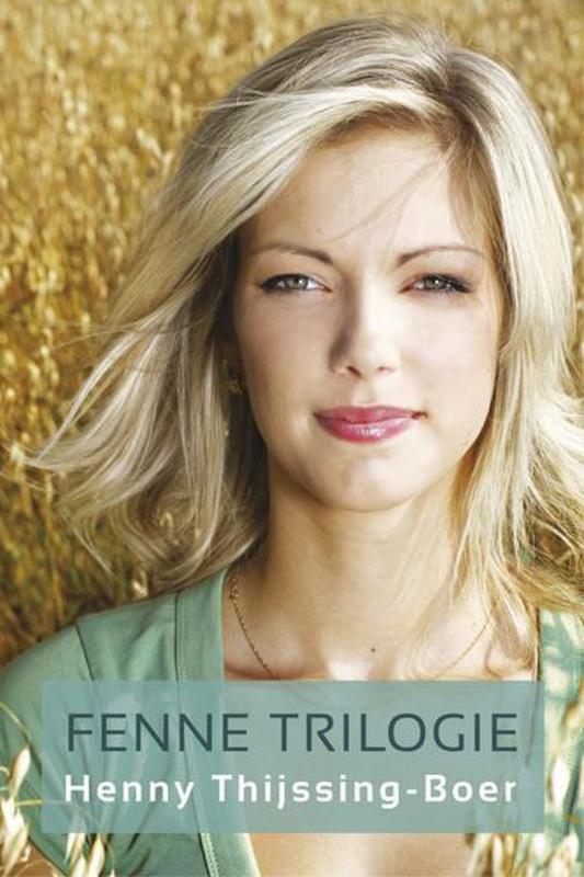 Thijssing Boer, Henny-Fenne Trilogie