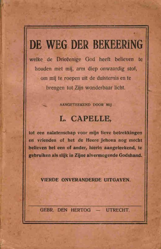 Capelle, L.-De weg der bekeering