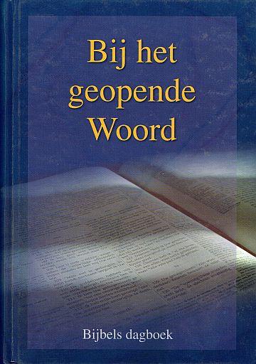 Belzen, Ds. J. van (e.a.)-Dagboek Bij het geopende Woord 2010