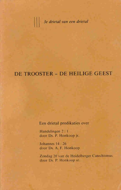 Honkoop, Ds. P. en A.F.-De Trooster; De Heilige Geest