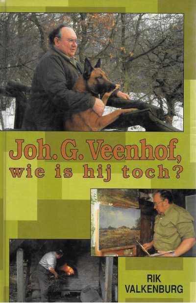 Valkenburg, Rik-Joh.G. Veenhof, wie is hij toch?