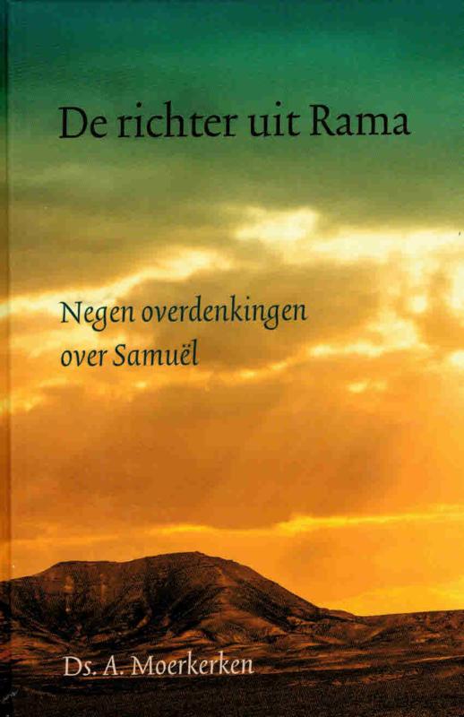 Moerkerken, Ds. A.-De richter uit Rama (nieuw)