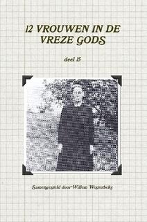 Westerbeke, Willem (samenst.)-Twaalf vrouwen in de vreze Gods (deel 15) (nieuw)