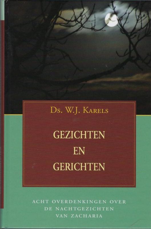 Karels, Ds. W.J.-Gezichten en gerichten
