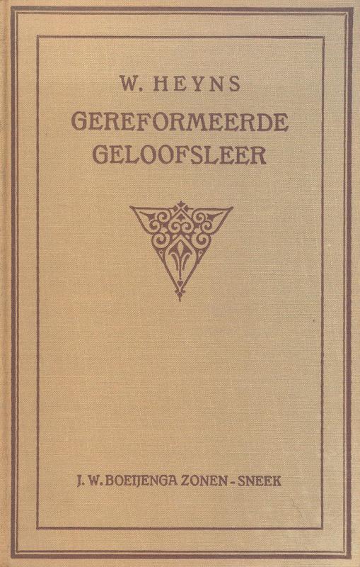 Heyns, W.-Gereformeerde Geloofsleer