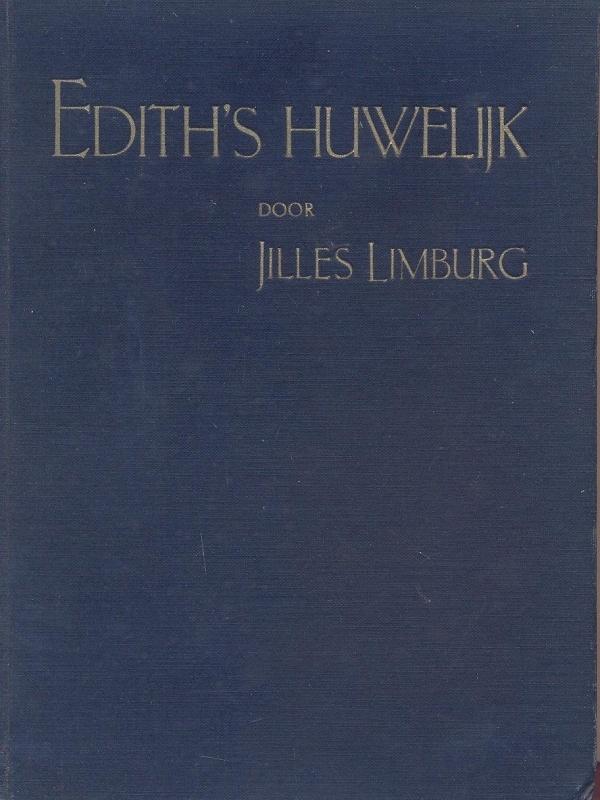 Limburg, Jilles-Edith's huwelijk