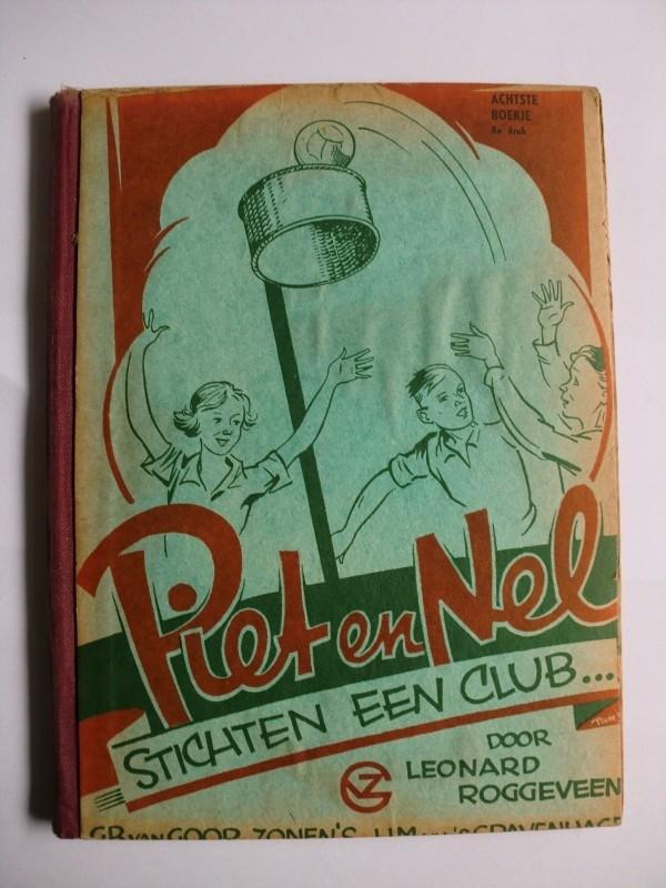 Roggeveen, Leonard-Piet en Nel stichten een club