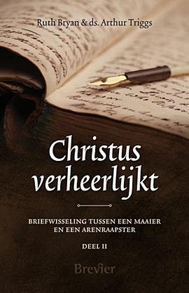 Bryan, Ruth en Triggs, Arthur-Christus verheerlijkt (nieuw)