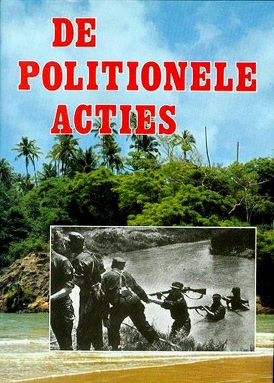 Teitler, Prof. Dr. G. en Groen, Drs. P.M.H.-De Politionele Acties
