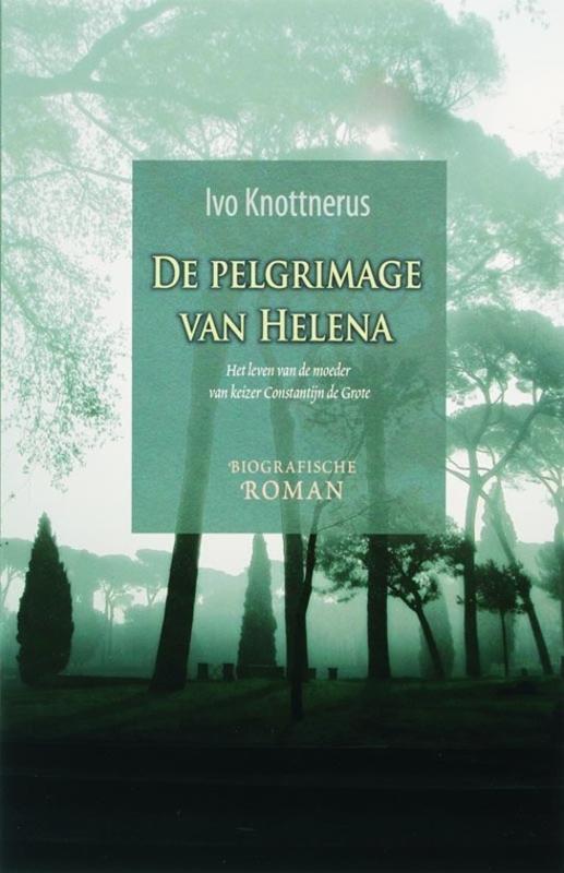 Knottnerus, Ivo-De pelgrimage van Helena