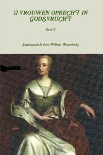 Westerbeke, Willem (samenst.)-Twaalf vrouwen oprecht in Godsvrucht (deel 17) (nieuw)