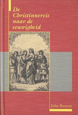 Bunyan, John-De Christinnereis naar de eeuwigheid