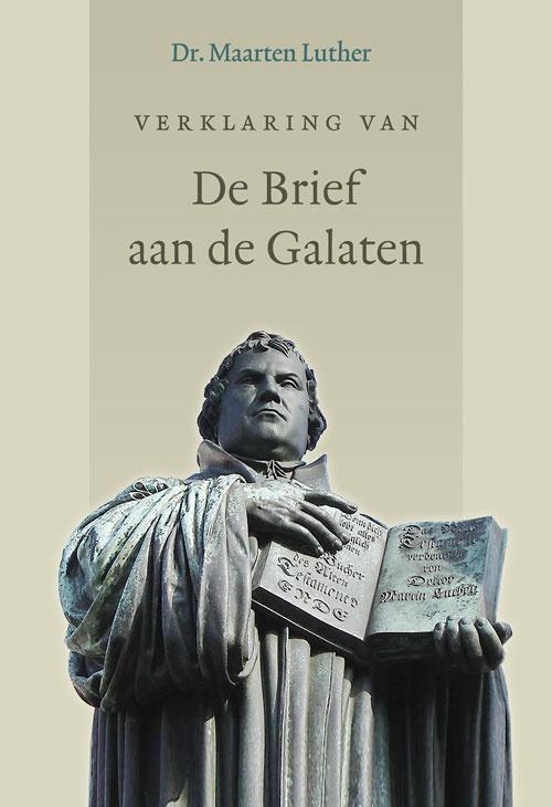 Luther, Maarten-Verklaring van de Brief aan de Galaten (nieuw, licht beschadigd)