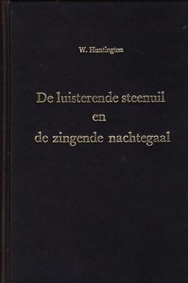 Huntington, William-De luisterende steenuil en de zingende nachtegaal