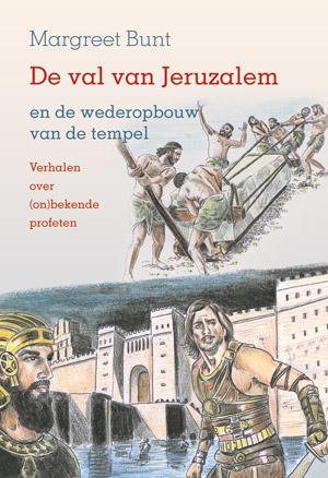 Bunt, Margreet-De val van Jeruzalem (nieuw)
