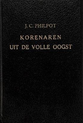Philpot, J.C.-Korenaren uit de volle oogst