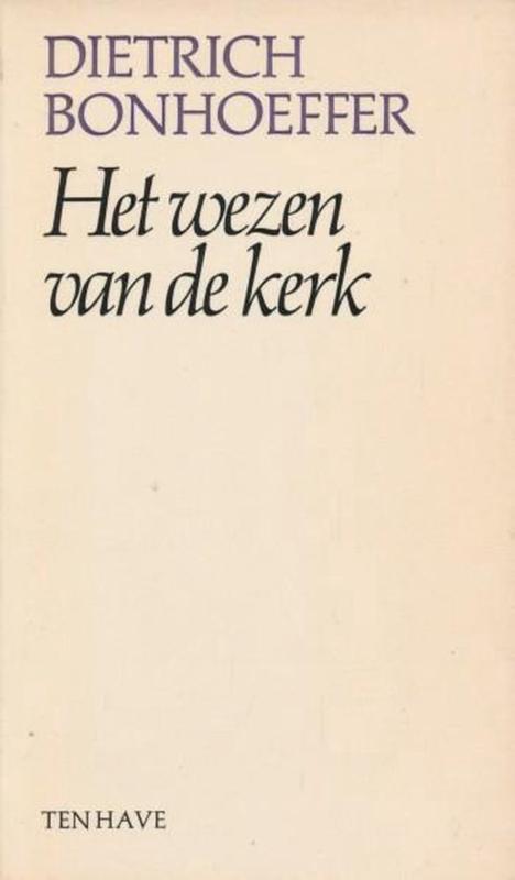 Bonhoeffer, Dietrich-Het wezen van de kerk