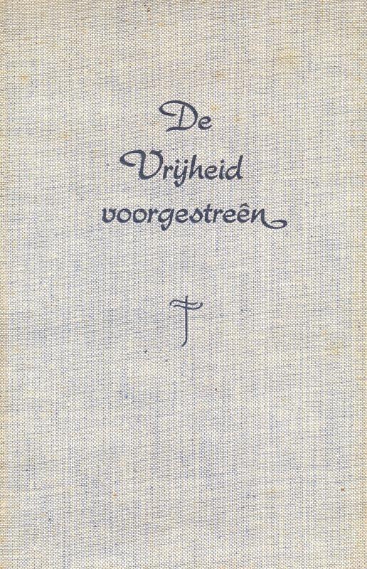 Does, J.C. van der-De Vrijheid voorgestreen