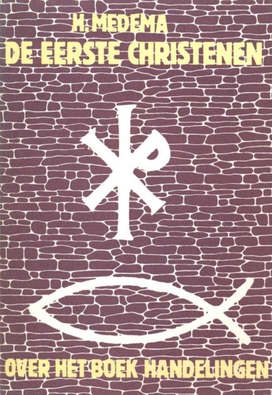 Medema, H.-De eerste christenen