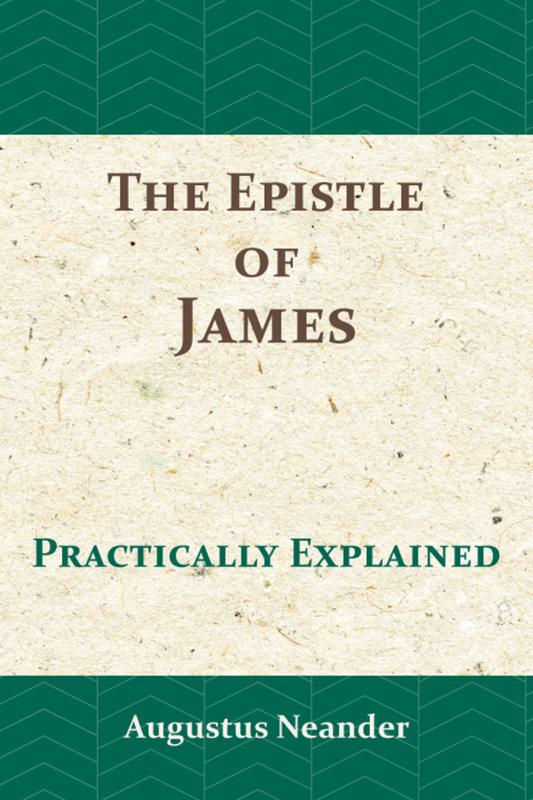 Neander, Augustus-The Epistle of James (nieuw)