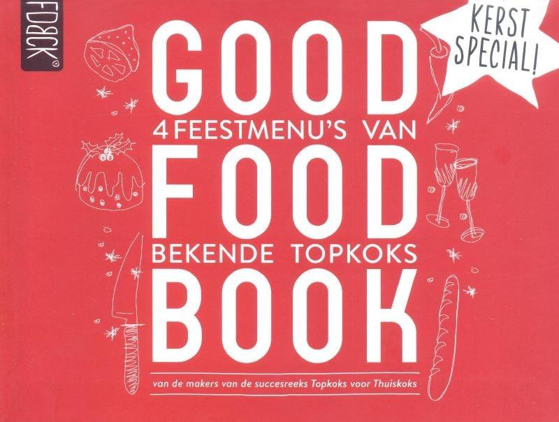 Jager, Onno (eindredactie)-Good Food Book