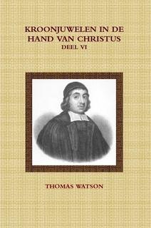 Watson, Thomas-Deel 6: Kroonjuwelen in de hand van Christus (nieuw)