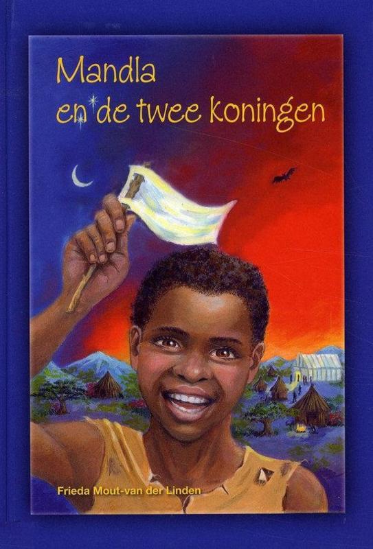 Mout van der Linden, Frieda-Mandla en de twee koningen (nieuw)