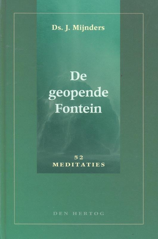 Mijnders, Ds. J.-De geopende Fontein