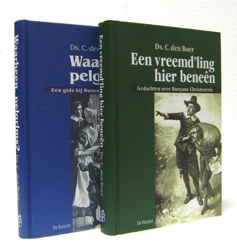 Boer, Ds. C. den-Pakket Een vreemd'ling hier beneen/Waarheen pelgrims? (nieuw)