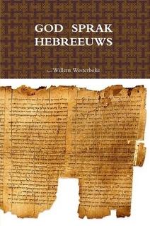 Westerbeke, Willem-God sprak Hebreeuws (nieuw)