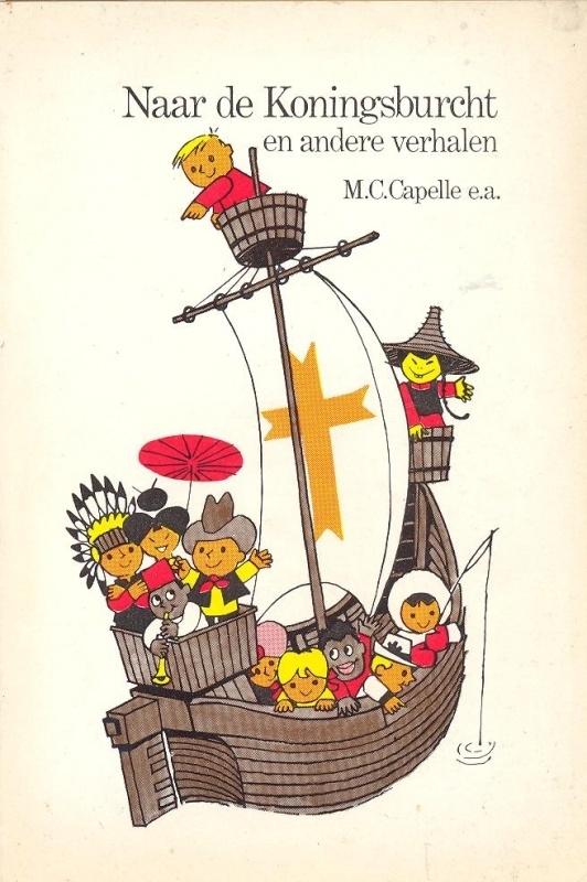 Capelle, M.C. (e.a.)-Naar de Koningsburcht (en andere verhalen)