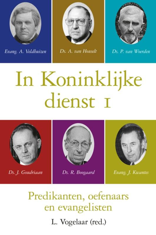 Vogelaar, L. (red.)-In Koninklijke dienst, deel 1 (nieuw)