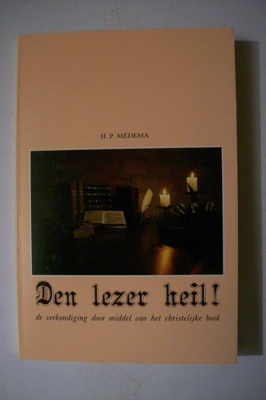 Medema, H.P.-Den lezer heil!
