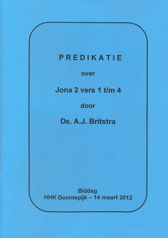 Britstra, Ds. A.J.-Predikatie over Jona 2 vers 1 t/m 4 (nieuw)