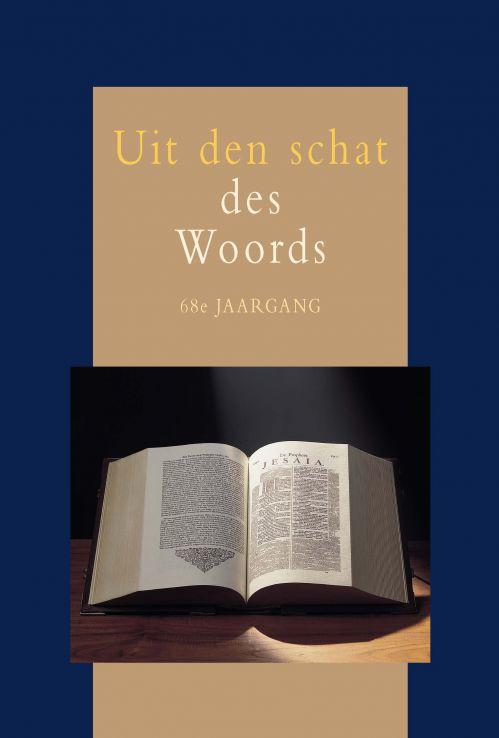 Aalst, Ds. G.J. van (e.a.)-Uit den schat des Woords 68e jaargang (nieuw)