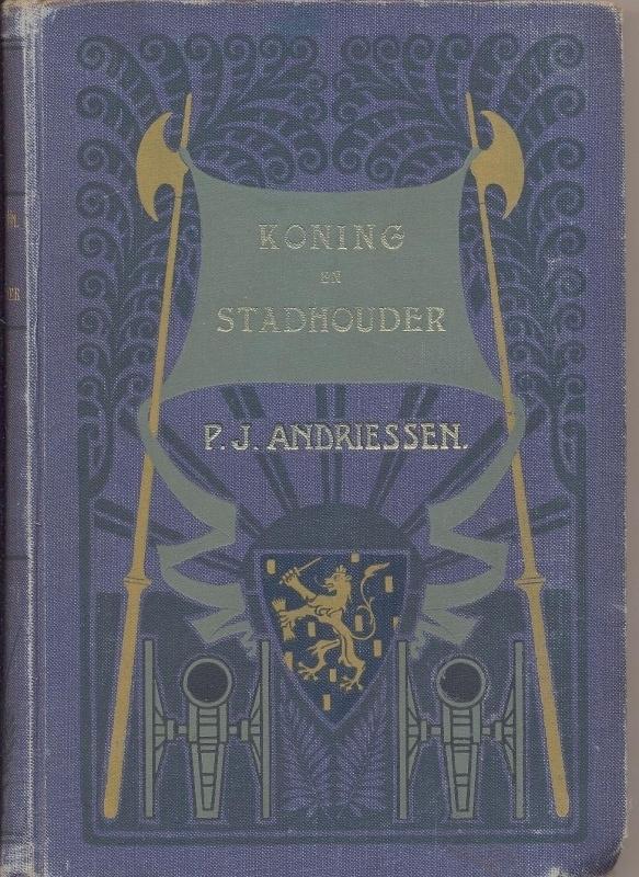 Andriessen, P.J.-Koning en Stadhouder