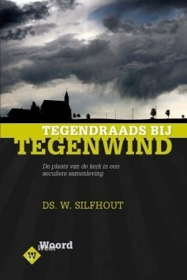 Silfhout, Ds. W.-Tegendraads bij tegenwind