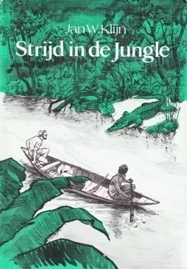 Klijn, Jan W.-Strijd in de jungle
