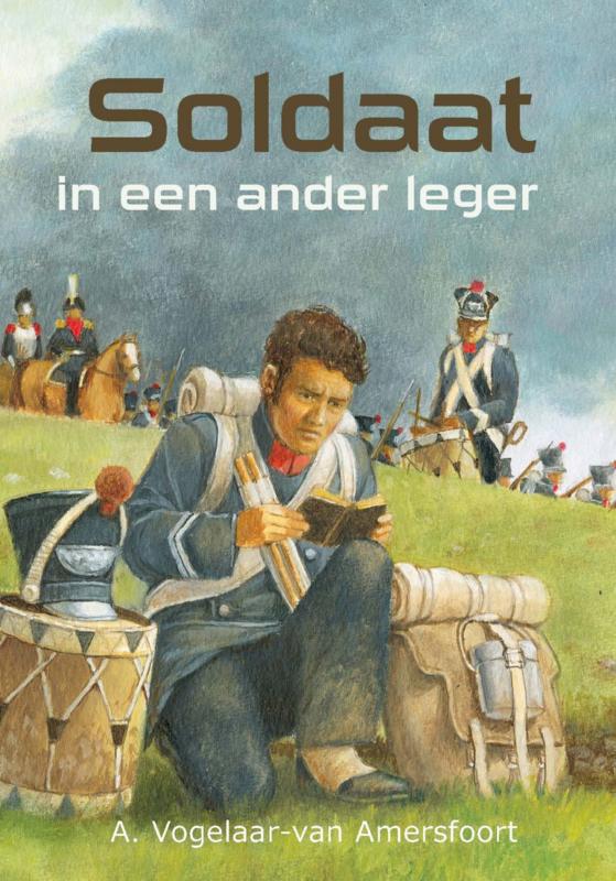 Vogelaar-van Amersfoort, A.-Soldaat in een ander leger (nieuw)
