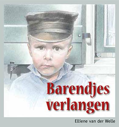 Welle, Elliene van der-Barendjes verlangen (nieuw)