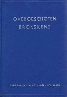 Ruiter, Jan de (e.a.)-Overgeschoten brokskens