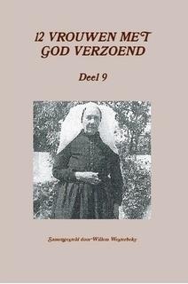 Westerbeke, Willem (samenst.)-Twaalf vrouwen met God verzoend (deel 9) (nieuw)