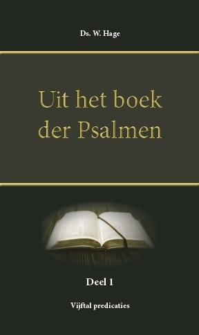 Hage, Ds. W.-Uit het boek der Psalmen (deel 1) (nieuw, licht beschadigd)